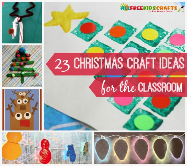 classroom christmas craft ideas 23 craft ideas for the classroom 3657
